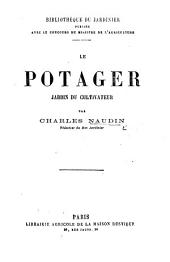 Le potager. Jardin du cultivateur