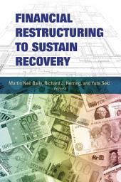 Financial Restructuring to Sustain Recovery