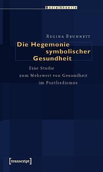 Die Hegemonie symbolischer Gesundheit PDF