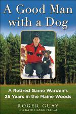 A Good Man with a Dog