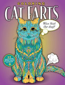 Coloring Cat Farts  A Funny and Irreverent Coloring Book for Cat Lovers  for All Ages