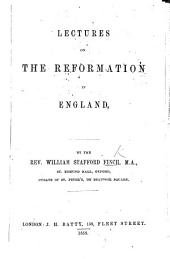 Lectures on the Reformation in England
