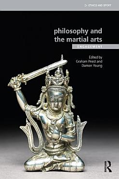 Philosophy and the Martial Arts PDF