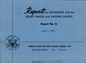 Report On Exchanges With The Soviet Union And Eastern Europe