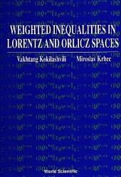 Weighted Inequalities in Lorentz and Orlicz Spaces