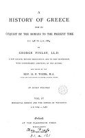 A HISTORY OF GREECE FROM ITS CONQUEST BY THE  ROMANS TO THE PRESENT TIME B C  146 TO A D  1864 PDF