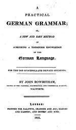 A Practical German Grammar, etc