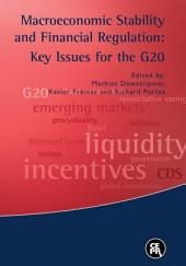 Macroeconomic Stability and Financial Regulation: Key Issues for the G20
