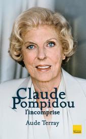 Claude Pompidou l'incomprise
