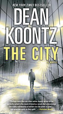 The City  with bonus short story The Neighbor
