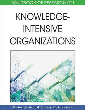 Handbook of Research on Knowledge Intensive Organizations PDF