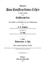 Allgemeine Bau-Constructions-Lehre: mit besonderer Beziehung auf das Hochbauwesen : ein Leitfaden zu Vorlesungen und zum Selbstunterrichte, Band 2