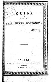 Guida per lo Real museo Borbonico