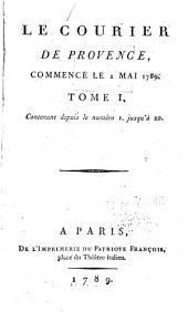 Le Courier de Provence: Volume1,Numéros1à20
