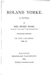 Roland Yorke: A Novel, Volume 2