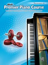 Premier Piano Course: Technique Book 2A