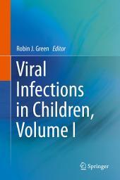 Viral Infections in Children: Volume 1