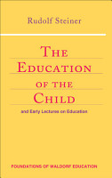The Education of the Child and Early Lectures on Education PDF