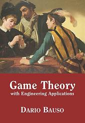Game Theory with Engineering Applications
