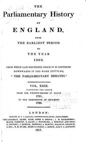 "Cobbett's Parliamentary History of England: From the Norman Conquest, in 1066, to the Year, 1803. From which Last-mentioned Epoch it is Continued Downwards in the Work Entitled: ""Cobbett's Parliamentary Debates""., Volume 29"