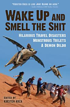 Wake Up and Smell the Shit PDF