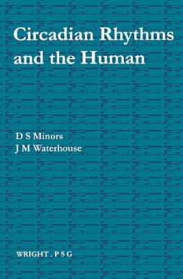 Circadian Rhythms and the Human
