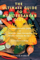 The Ultimate Guide to Mediterranean Diet
