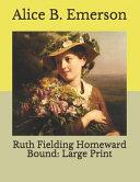 Ruth Fielding Homeward Bound