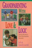 Grandparenting with Love   Logic