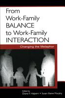 From Work Family Balance to Work Family Interaction PDF