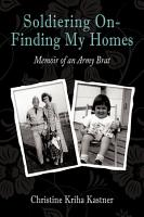 Soldiering On  Finding My Homes PDF