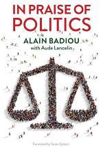 In Praise of Politics