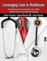 Leveraging Lean in Healthcare PDF