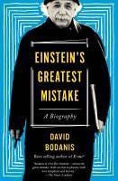 Einstein s Greatest Mistake PDF