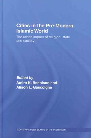 Cities in the Pre modern Islamic World