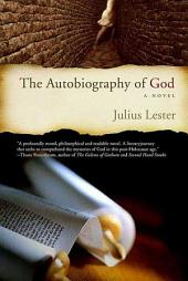 The Autobiography of God: A Novel