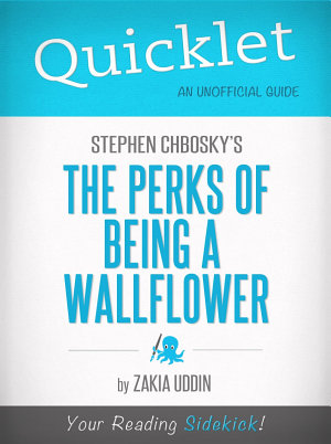 Quicklet on Stephen Chbosky s The Perks of Being a Wallflower