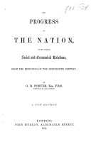 The Progress of the Nation  in Its Various Social and Economical Relations  from the Beginning of the Nineteenth Century PDF