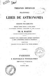 Theonis Smyrnaei Platonici Liber de Astronomia