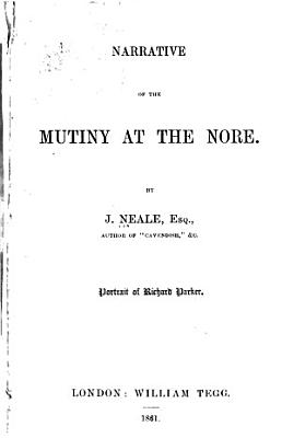 Narrative of the Mutiny at the Nore