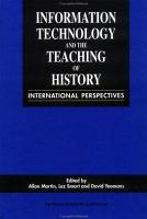 Information Technology and the Teaching of History PDF