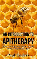 An Introduction To Apitherapy