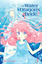 The Water Dragon's Bride: Volume 1