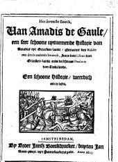 Het sevenste boeck, van Amadis de Gaule een seer schoone uytnemende historie ..