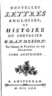 Nouvelles Lettres Angloises, Ou Histoire Du Chevalier Grandisson: Volume 4