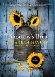 Tomorrow S Bread