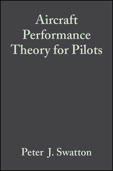 Aircraft Performance Theory for Pilots PDF