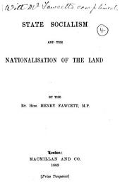 State socialism and the nationalisation of the land: Volume 4