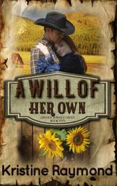 A Will of Her Own (historical western romance)