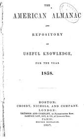 American Almanac and Repository of Useful Knowledge: Volume 29